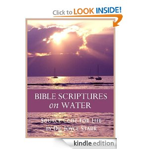 Bible Scriptures on Water by Dr. Joyce Starr: Inspirational Bible Water Verses