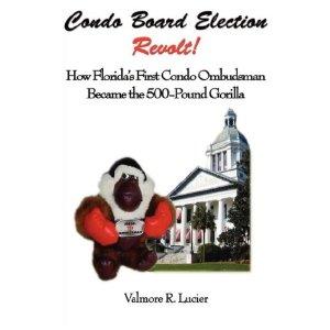 Condo Board Election Revolt: How Condo & HOA Board Members Fight Fair Elections