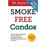 """Smoke Free Condos Book"" Called the Gold Standard for Condominium Boards & Condo Owners – Smoke Free Living"