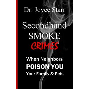 Secondhand Smoke in Condos & Apartment Buildings. Those who claim you have no rights are wrong.