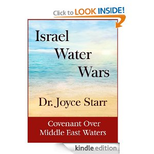 Israel Water Wars by Dr. Joyce Starr: A Broken Covenant Over Mid-East Waters
