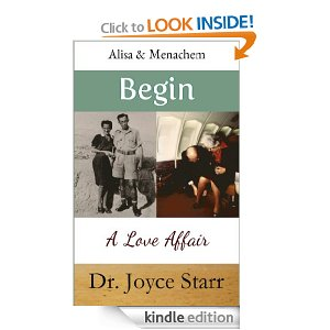 Israel: Alisa & Menachem Begin – A Love Affair