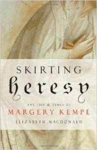 """Client's Saintly Book on Margery Kempe featured on Fox News: """"Skirting Heresy"""" by Elizabeth MacDonald"""
