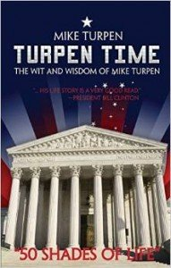 """Client's Memoir Features Forward by Bill Clinton: Mike Turpen's Inspiring """"Turpen Time"""""""