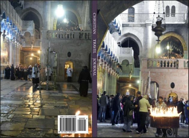 Christian Travel Journal - Church Holy Sepulchre