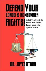 HOA Defense: How to Defend Your Condo Rights & HOA Rights by Dr. Joyce Starr