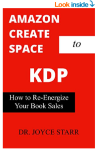 Amazon Create Space to Amazon KDP: A Self-Publishing Guide for Indie Authors