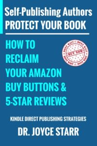 Self Publishing Authors: Protect Your Book & Reclaim Your Amazon Buy Buttons
